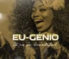 Eu-génio - You're So Beautiful