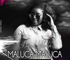 Deyza Malendza - Maluca