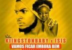 Kiingston Baby & Isis - Vamos Ficar Embora Bem