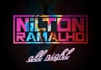Nilton Ramalho - All Night