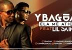 Ybaguay - Ela Me Atiça (feat. Lil Saint)