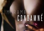 Jim Rama - Condamné