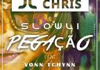 JL Chris & Sslowli - Pegação (feat. Vonn Tchynn)