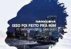 Nankhova - Isso Foi Feito Para Mi (feat. Sarissari)