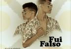 Evandro Sousa - Fui Falso