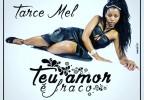 Tarce Mel.jpg