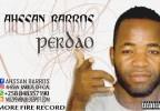 Ahssan Barros - Perdão