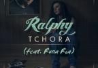 Ralphy - Tchora (feat. Runa Ria)