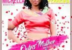 Michella Ferreira - Outra Mulher