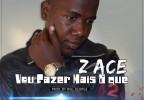 Z-Ace - Vou Fazer Mais o Quê