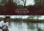 Claudio Fénix - Volta Só Já (feat. Lil Saint)