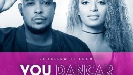 DJ Yellow - Vou Dançar (feat. Leah)