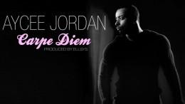 Aycee Jordan - Carpe Diem