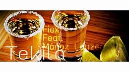 Fiex - Tekila (feat. Mánaz Layzer)
