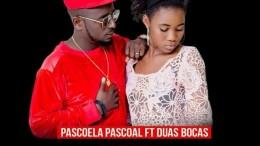 Pascoela Pascoal - Homem da Noite (feat. Duas Bocas)