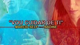 Márcio Self - Vou Cuidar de Ti (feat. Nadine)