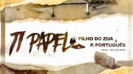 Filho do Zua & Puto Português - Ti Papel