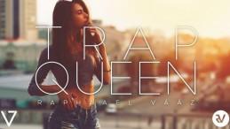 RaphaaelVááz - Trap Queen