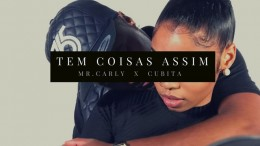 Mr. Carly - Tem Coisas Assim (feat. Cubitaa)