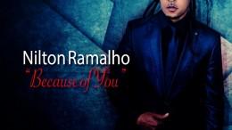 Nilton Ramalho - Because of You
