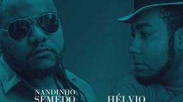 Nandinho Semedo - Domingo Ruim (feat Hélvio)