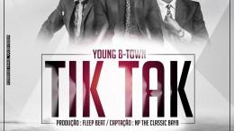 Young B-Town - Tik Tak