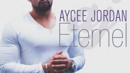 Aycee Jordan - Eternel