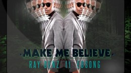Ray Denz feat. Edsong - Make Me Believe