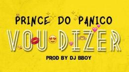 Prince do Panico - Vou Dizer
