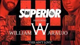 DJ Superior & William Araujo