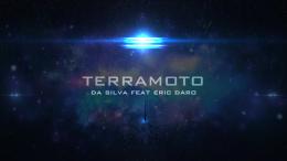 Da Silva - Terramoto (feat. Eric Daro)