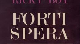 Ricky Boy - Forti Spera