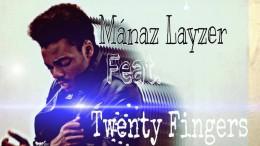 Mánaz Layzer - Você Tem Espírito (feat. Twenty Fingers)