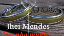 Jhei Mendes - Ser Nha Mudjer