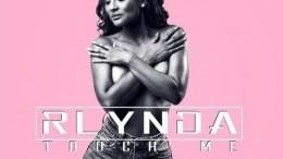 Rlynda - Touch Me (feat. Sarissari)