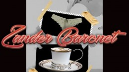 Zander Baronet - Chá de Calcinha