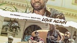 C4 Pedro - Love Again (feat. Sauti Sol)