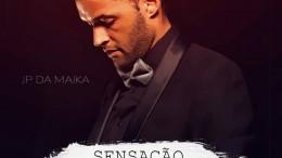 JP da Maika - Sensação (feat. Vui Vui & Khadaff)