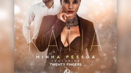 Katia Agy - Minha Pessoa (feat. Twenty Fingers)