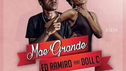 Ed Ramiro & Doll C - Mãe Grande