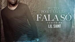 Puto Português - Fala Só (feat. Lil Saint)