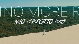 Tino Moreira - Não Importo Mais