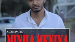 Adam Patel - Minha Menina