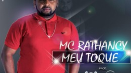 Mc Rathancy - Meu Toque