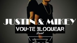 Justin & Mikey - Vou-te Bloquear (feat. Jay C)
