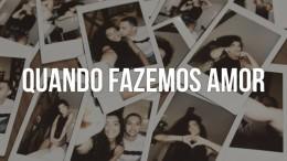 DJ Ademar - Quando Fazemos Amor (feat. Vanda May)