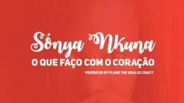 Sónya Nkuna - O que Faço Com o Coração