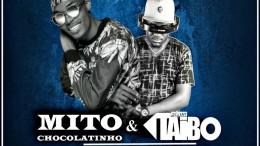 Mito Chocolatinho & DJ Taibo - Te Amar