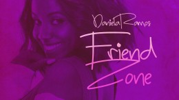Daniela Ramos - Friend Zone