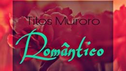 Titos Muroro - Romántico